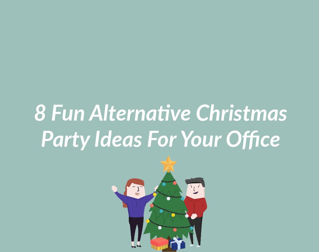 Alternative Christmas Party Ideas Part - 40: 8 Fun Alternative Christmas Party Ideas For Your Office